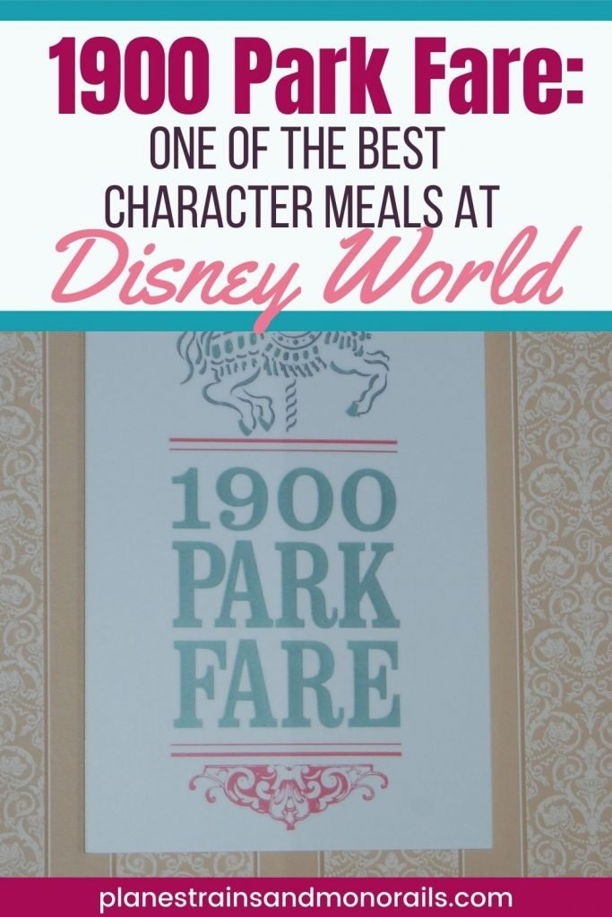 title graphic showing the sign for the restaurant and the words 1900 Park Fare; One of the best character meals at Disney World