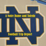 Friends, Football, and Rock and Roll:  A Notre Dame and Toledo Football Trip Report