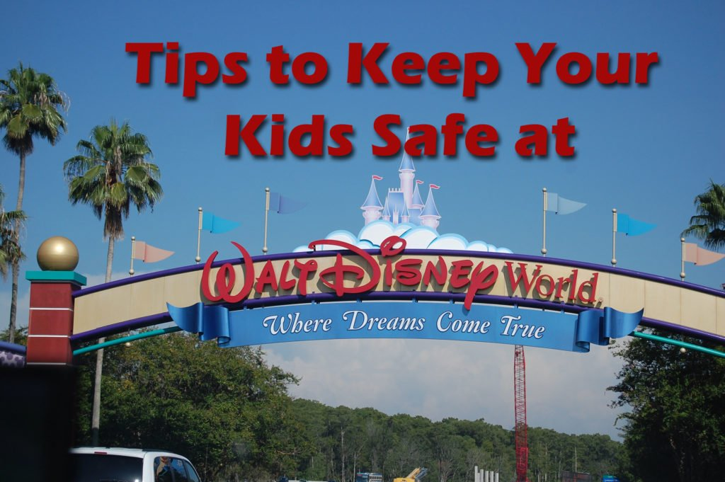 Tips to Keep Your Kids Safe at Disney World