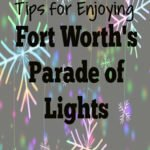 Tips for Enjoying Fort Worth's Parade of Lights