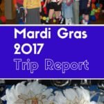 Our Mardi Gras 2017 Trip Report