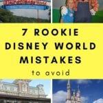 7 Rookie Disney World  Mistakes