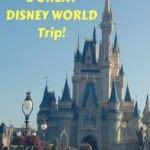 The Secret to a Great Disney World Trip