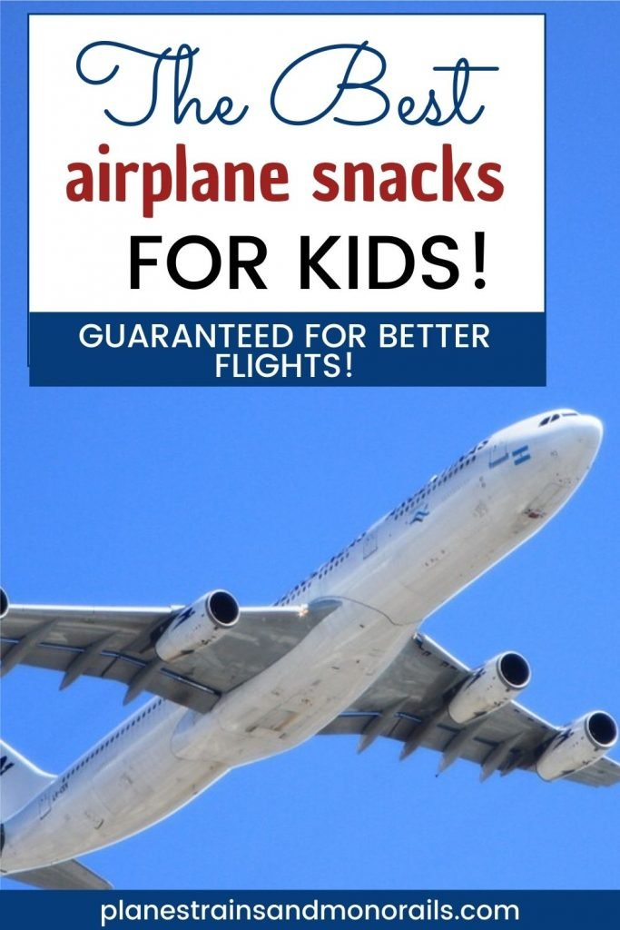 title graphic with an airplane and the words The Best Airplane Snacks for Kids-Guaranteed for Better Fligths