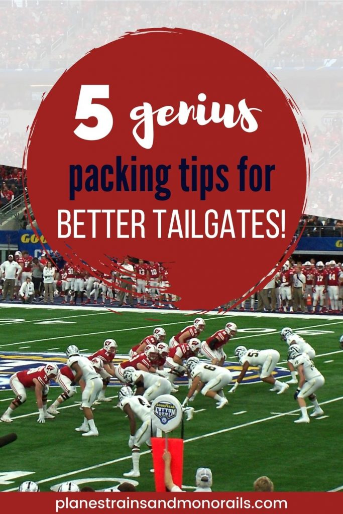 """title graphic showing a football game and the words """"5 genius packing tips for better tailgates"""""""